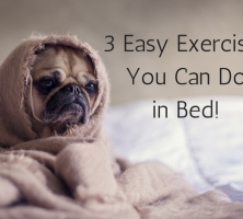 3 Easy Exercises You Can Do in Bed